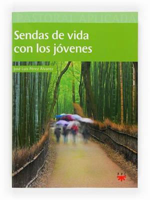 Sendas de vida con los jóvenes (eBook-ePub) af José Luis Pérez Álvarez