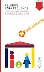 Religión para pequeños (eBook-ePub) af María Eugenia Gómez Sierra
