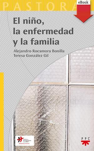 El niño, la enfermedad y la familia (eBook-ePub)