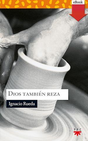 Dios también reza (eBook-ePub)
