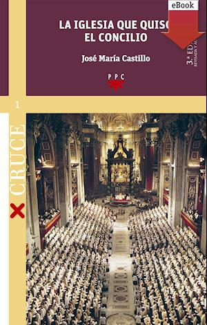 La iglesia que quiso el concilio (ed. revisada) (eBook-ePub)