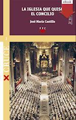 La iglesia que quiso el concilio (ed. revisada) (eBook-ePub) af José María Castillo Sánchez