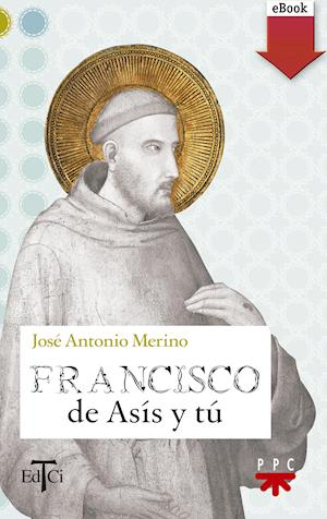 Francisco de Asís y tú (eBook-ePub)