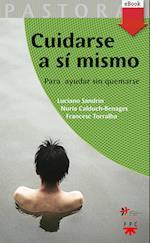 Cuidarse a sí mismo (eBook-ePub) af Francesc Torralba Roselló, Luciano Sandrin, Nuria Calduch Benages