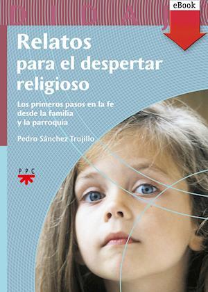 Relatos para el despertar religioso (eBook-ePub)