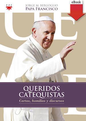 Queridos Catequistas (eBook-ePub) af Papa Francis