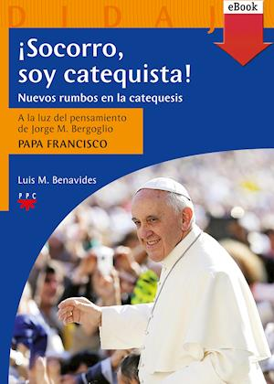 ¡Socorro, soy catequista! (eBook-ePub)