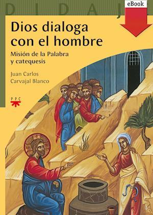 Dios dialoga con el hombre (eBook-ePub)