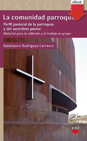La comunidad parroquial (eBook-ePub) af Baldomero Rodríguez Carrasco