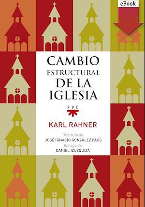 Cambio estructural de la iglesia (eBook-ePub) af Karl Rahner