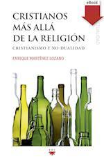 Cristianos más allá de la religión (eBook-ePub) af Enrique Martínez Lozano
