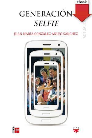 Generación selfie (eBook-ePub)