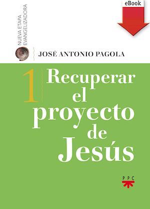 Recuperar el proyecto de Jesús (eBook-ePub)