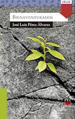 Bienaventurados (eBook-ePub) af José Luis Pérez Álvarez