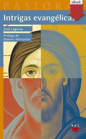 Intrigas evangélicas (eBook-ePub) af José Laguna Matute