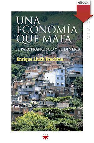 Una economía que mata (eBook-ePub)