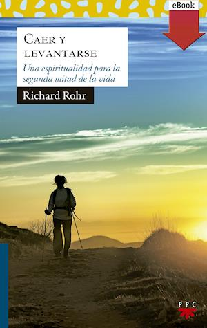 Caer y levantarse (eBook-ePub) af Richard Rohr