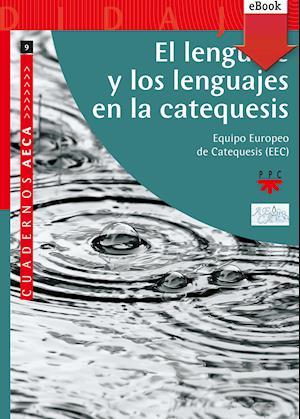 El lenguaje y los lenguajes de la catequesis (eBook-ePub)
