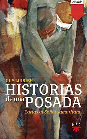 Historias de una posada (eBook-ePub) af Guy Luisier