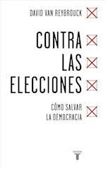 Contra las elecciones/ Against Elections