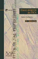 Temas básicos de ética (etica de las profesiones)