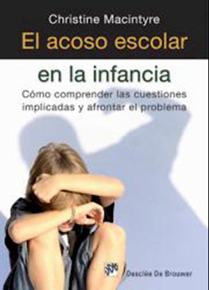El acoso escolar en la infancia