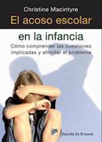 El acoso escolar en la infancia (AMAE)