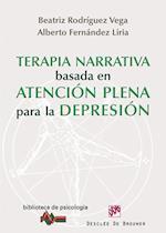 Terapia narrativa basada en la atención plena para la depresión (Biblioteca de Psicologia)