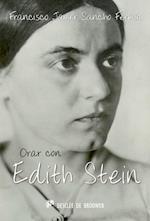 Orar con Edith Stein (Hablar con Jesus)