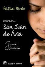 Orar con San Juan de Ávila (Hablar con Jesus)