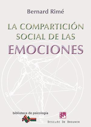 La compartición social de las emociones af Bernard Rime