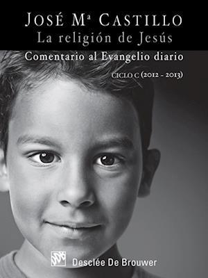 La religión de Jesús af José Mª Castillo Sánchez