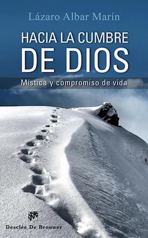 Hacia la cumbre de Dios