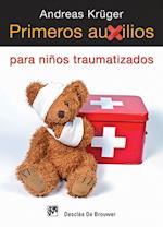 Primeros auxilios para niños traumatizados (AMAE)
