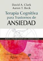 Terapia cognitiva para trastornos de ansiedad (Biblioteca de Psicologia)