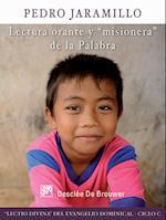 Lectura orante y misionera de la Palabra (Catequesis)