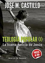 Teología popular (I) af José Mª Castillo Sánchez