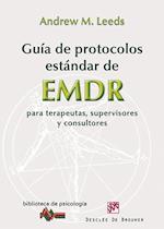 Guía de protocolos estándar de EMDR para terapeutas, supervisores y consultores (Biblioteca de Psicologia)