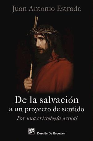 De la salvación a un proyecto de sentido