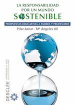 La responsabilidad por un mundo sostenible (Aprender a ser)