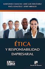 Ética y responsabilidad empresarial (etica de las profesiones)