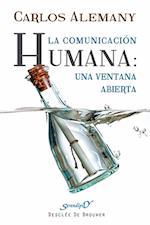 La comunicación humana: una ventana abierta (Serendipity)