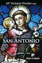 Orar con San Antonio af Mª Victoria Triviño Monrabal