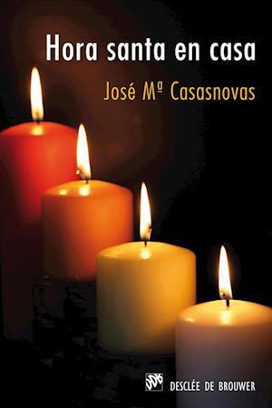 Hora santa en casa af José Mª Casasnovas Despujol