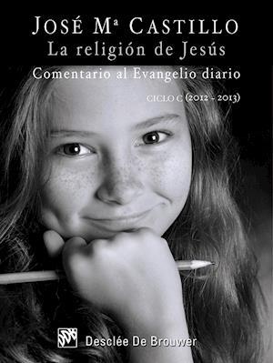 La religión de Jesús af José María Castillo Sánchez