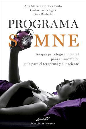 Programa SOMNE. Terapia psicológica integral para el insomnio: guía para el terapeuta y el paciente