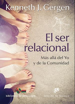 El ser relacional. Más allá del yo y de la comunidad
