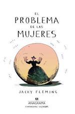 El problema de las mujeres/ The Trouble with Women af Jacky Fleming