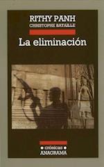 La Eliminacion = The Elimination (Cronicas Anagrama)