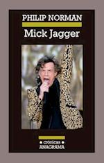 Mick Jagger (Cronicas Anagrama)